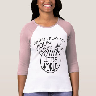 In My Own Little World Violin T-Shirt