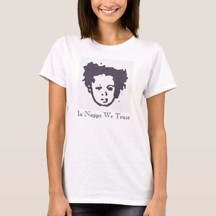In Napps We Trust T-Shirt