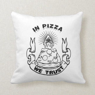 """In Pizza We Trust"" Cult Cushion"