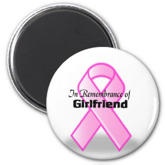 In Remembrance of Girlfriend Refrigerator Magnet