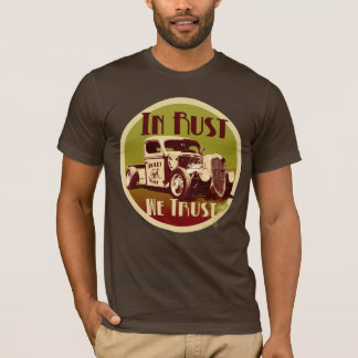In Rust We Trust Shirt