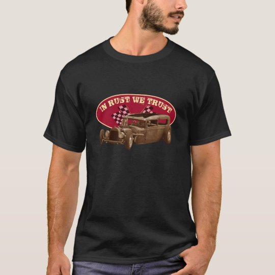 In rust we trust with Rat Rod T-Shirt