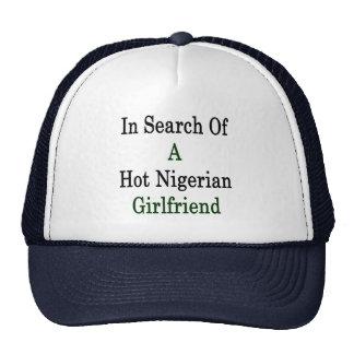 In Search Of A Hot Nigerian Girlfriend Cap