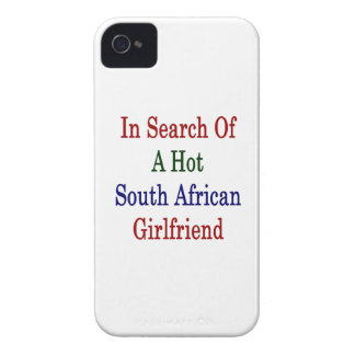 In Search Of A Hot South African Girlfriend Case-Mate iPhone 4 Cases