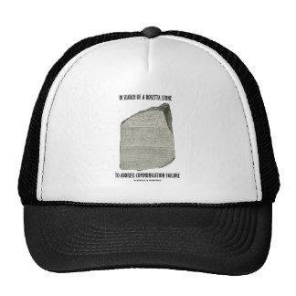 In Search Of Rosetta Stone Address Communication Trucker Hats