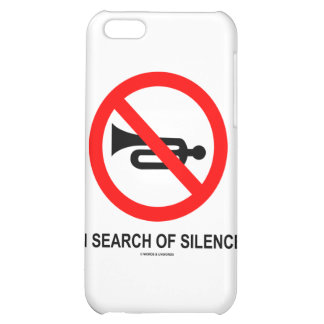 In Search Of Silence (Cross-Out Trumpet Sign) iPhone 5C Case