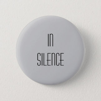 In Silence--Grey Modern 6 Cm Round Badge