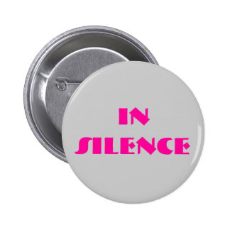 In silence-- grey/pink 6 cm round badge