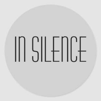 In Silence Sticker--Grey Modern Classic Round Sticker