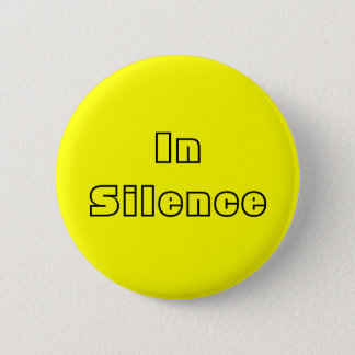 In Silence--yellow/black 6 Cm Round Badge