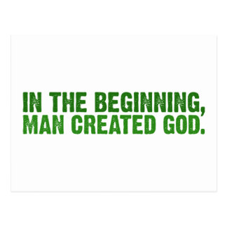 In The Beginning, Man Created God Postcard