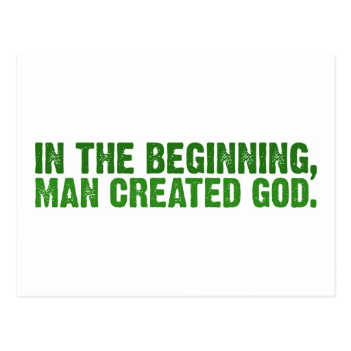 In The Beginning, Man Created God Postcard