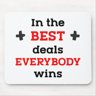 In the Best Deals Everybody Wins Mouse Mat