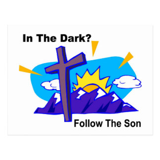 In the dark, Follow the son religious gift item Postcard