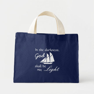 In the Darkness God Shall Be My Light bag