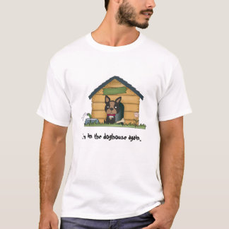 In The Doghouse T-Shirt