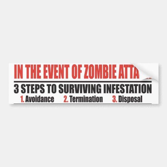 In The Event of Zombie Attack BUMPER STICKER