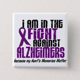 In The Fight Against Alzheimer's Disease AUNT 15 Cm Square Badge
