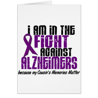 In The Fight Against Alzheimer's Disease COUSIN Greeting Card