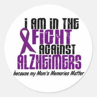 In The Fight Against Alzheimer's Disease MOM Round Sticker