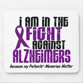In The Fight Against Alzheimer's Disease PATIENTS Mouse Pad
