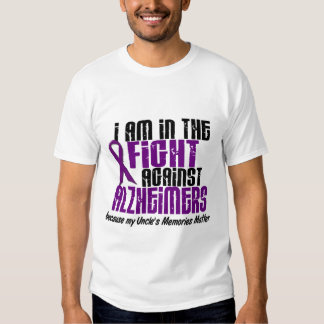 In The Fight Against Alzheimer's Disease UNCLE Tee Shirts