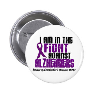 In The Fight Against Alzheimer's GRANDMOTHER Button