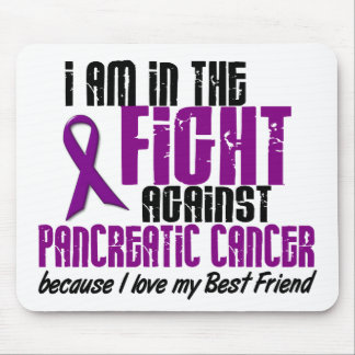 In The Fight Against Pancreatic Cancer BEST FRIEND Mouse Pads