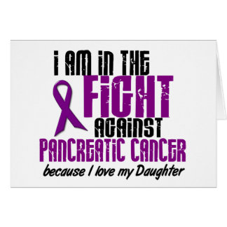 In The Fight Against Pancreatic Cancer DAUGHTER Card