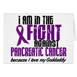 In The Fight Against Pancreatic Cancer GODDADDY Greeting Cards