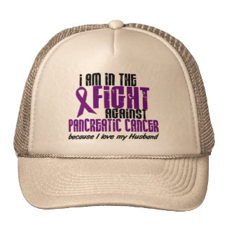 In The Fight Against Pancreatic Cancer HUSBAND Trucker Hat