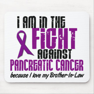 In The Fight Pancreatic Cancer BROTHER-IN-LAW Mouse Pad