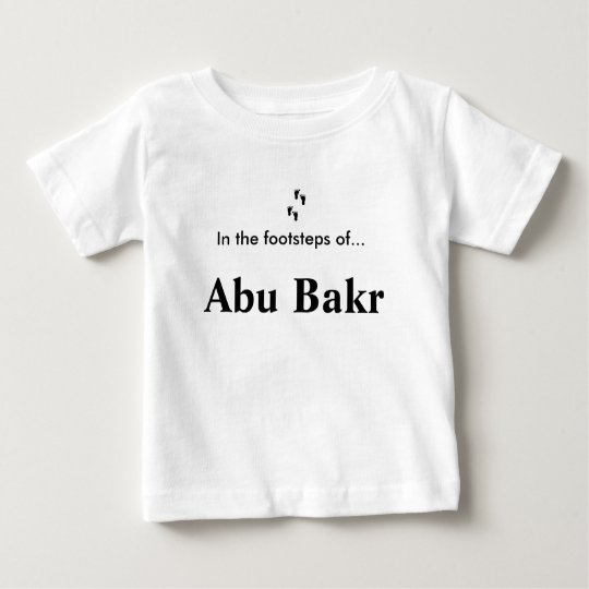 In the footsteps of... Abu Bakr Baby T-Shirt