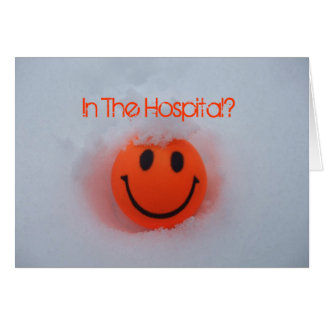 In The Hospital?-Happy Face in Snow Greeting Card