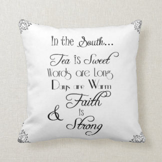 In the South, Tea is Sweet Typography Cushion