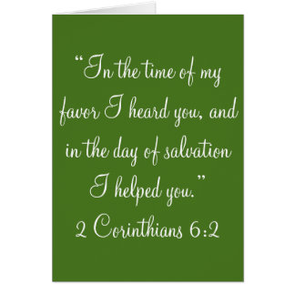 """""""In the time of my favor"""" Scripture Greeting Card"""