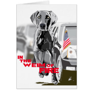 In The Weim Of Fire Greeting Card