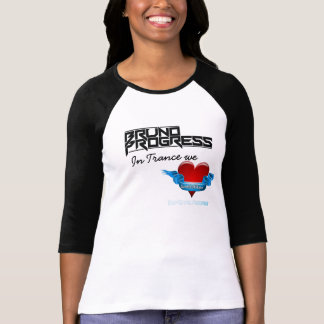 In Trance we Love Sound of Hope - Bruno Progress T-Shirt