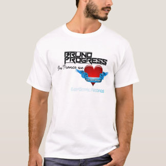 In Trance we Love Sound of Hope - Bruno Progress T-Shirt