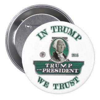 In Trump We Trust 7.5 Cm Round Badge