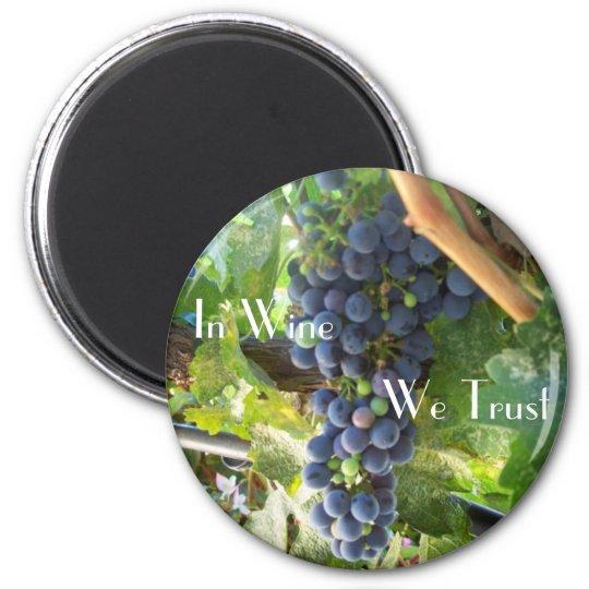 In Wine We Trust 6 Cm Round Magnet