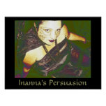 Inanna's Persuasion Posters