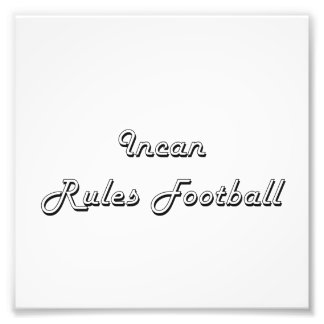 Incan Rules Football Classic Retro Design Photographic Print