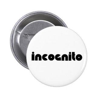 INCOGNITO PIN