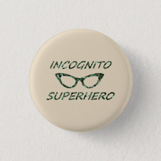 Incognito Superhero 3 Cm Round Badge