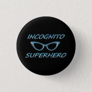 Incognito Superhero 3 Cm Round Badge