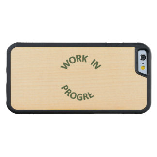 Incomplete Work in Progress Maple iPhone 6 Bumper Case