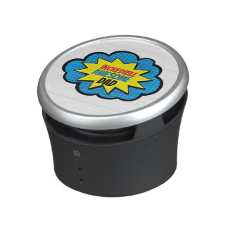 Incredible Awesome Dad Bluetooth Speaker