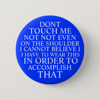 incredulous dont touch me pin