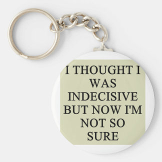 indecision doubt design basic round button key ring